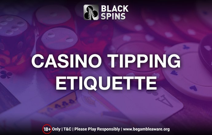 Casino Etiquette Greater 83214